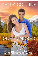 One Hundred Ways (An Aspen Cove Romance Book 8) Kindle Edition