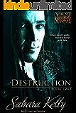 Destruction (Asylum for the Mechanically Insane Book 2)