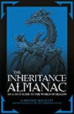 The Inheritance Almanac: An A-To-Z Guide to the World of Eragon. by Michael MacAuley with Mark Cotta Vaz (The Inheritance Cycle)