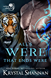 All's Were That Ends Were: Soulmate Shifters World (Soulmate Shifters in Mystery, Alaska Book 6)