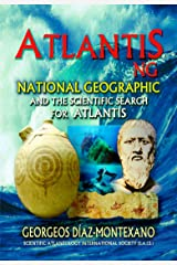 ATLANTIS . NG National Geographic  and the scientific search for Atlantis Kindle Edition
