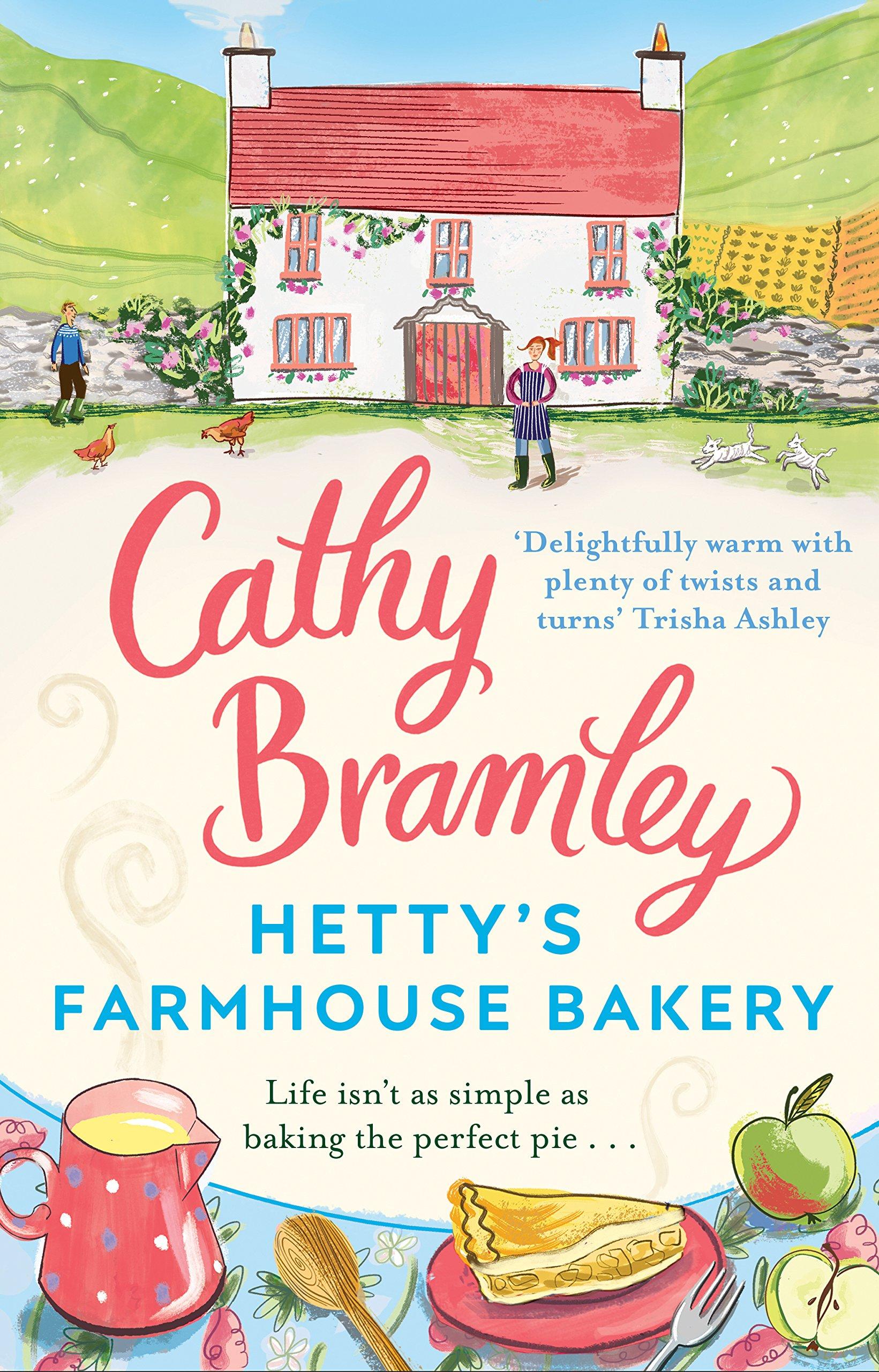 Hetty's Farmhouse Bakery: Amazon.co.uk: Bramley, Cathy: 9780552173940: Books