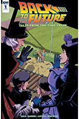 Back to the Future: Tales from the Time Train #1 (of 6) Kindle Edition