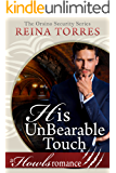 His UnBearable Touch: ( Paranormal Bear Shifter Romance) Howls Romance (Orsino Security Book 2)