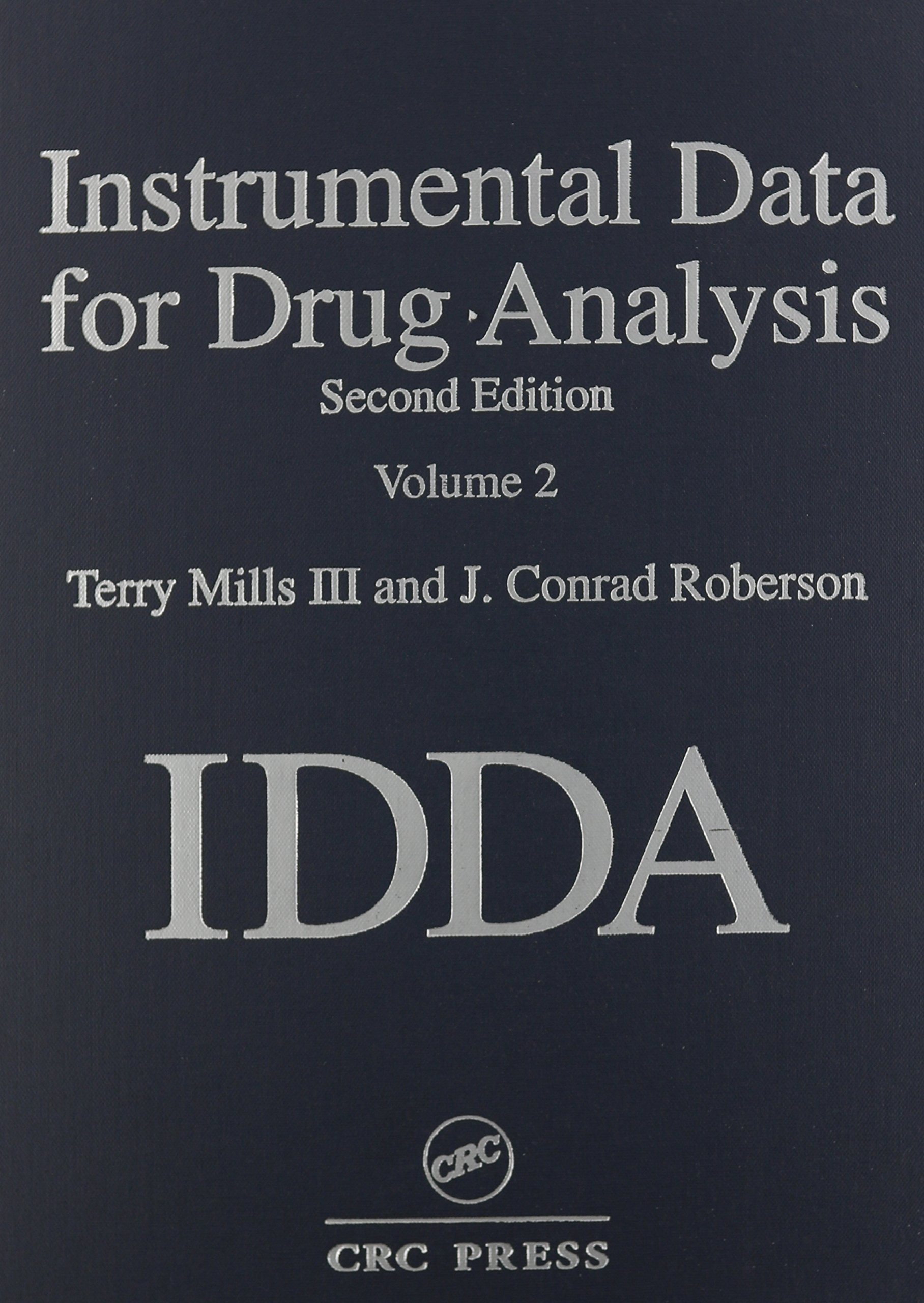 Instrumental Data for Drug Analysis, Second Edition, Volume II