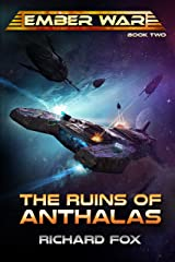 The Ruins of Anthalas (The Ember War Saga Book 2) Kindle Edition