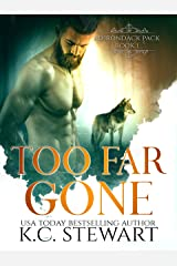 Too Far Gone (Adirondack Pack Book 1) Kindle Edition