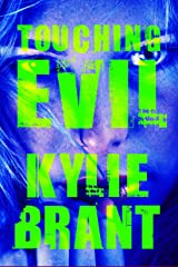 Touching Evil (Circle of Evil Book 2) Kindle Edition