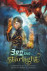 3rd and Starlight (The Starlight Anthologies) Kindle Edition