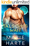 Talson's Wait (Talson Temptations Book 1)