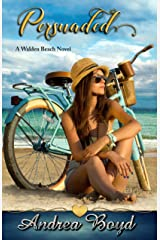 Persuaded (Walden Beach Book 2) Kindle Edition