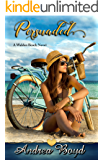 Persuaded (Walden Beach Book 2)