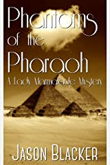 Phantoms of the Pharaoh (A Lady Marmalade Mystery Book 4) Kindle Edition