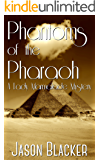 Phantoms of the Pharaoh (A Lady Marmalade Mystery Book 4)