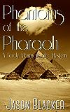 Phantoms of the Pharaoh (A Lady Marmalade Mystery Book 4)