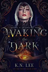 Waking the Dark: A High Fantasy Sword and Sorcery Adventure (The Darkest Day Book 1)