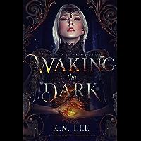 Waking the Dark: A High Fantasy Sword and Sorcery Adventure (The Darkest Day Book 1)
