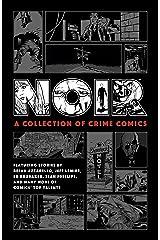 Noir: A Collection of Crime Comics Kindle Edition