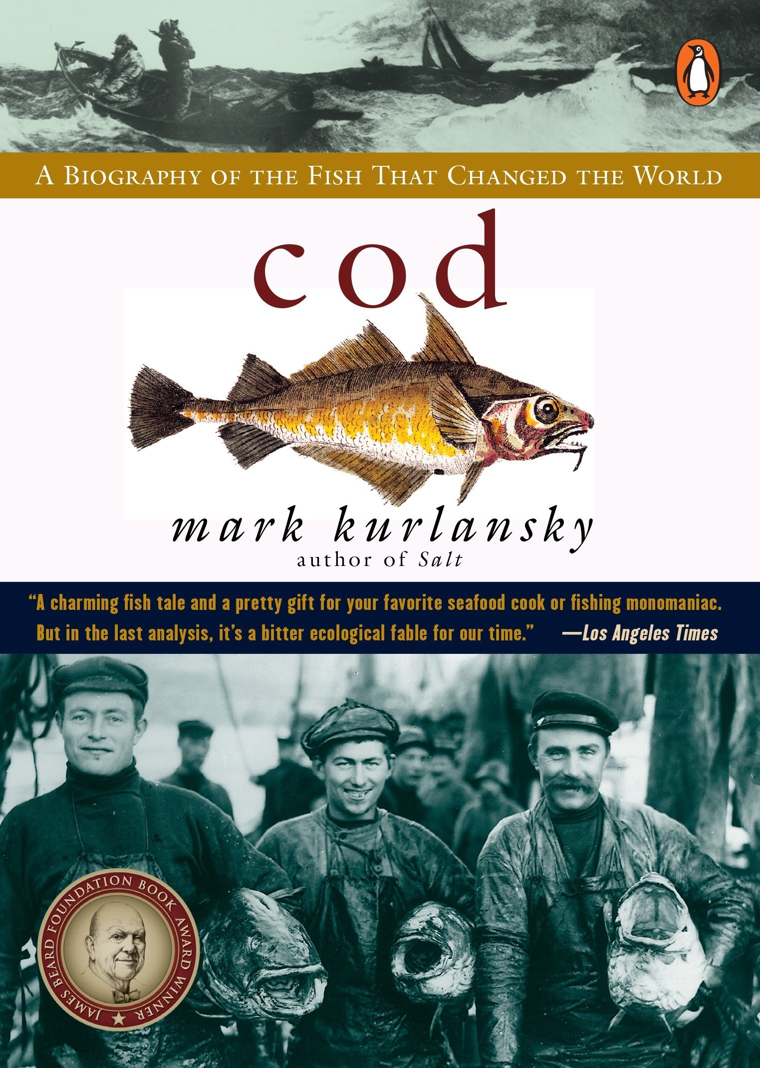Cod: A Biography of the Fish that Changed the World by Penguin Books