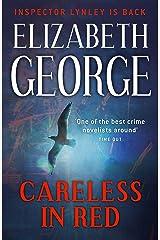 Careless in Red: An Inspector Lynley Novel: 15 Kindle Edition