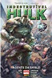 Indestrutível Hulk. Agente da Shield - Volume 1