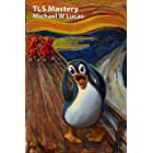 TLS Mastery: Tux edition