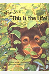 Nutrition-Stanley's This is the Life! (Children's Book) Hardcover