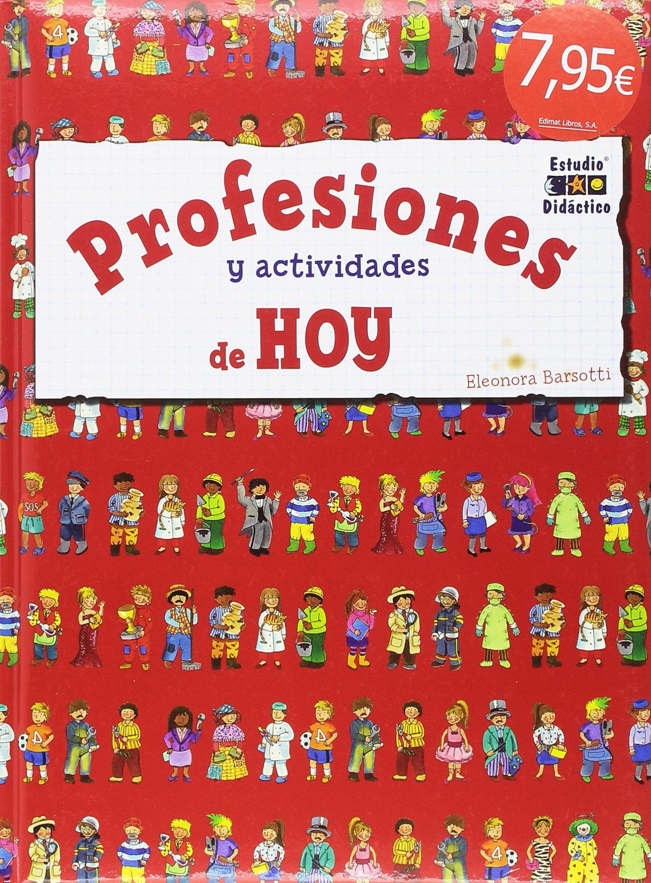 Profesiones y actividades de hoy (Spanish) Hardcover – September 1, 2017