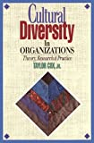 Cultural Diversity in Organizations: Theory, Research & Practice