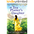 The Tea Planter's Daughter (The India Tea Series Book 1)