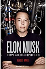 Elon Musk: El empresario que anticipa el futuro (Spanish Edition) Kindle Edition