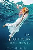 Fire of Fryslan (Tales of Skylge Book 3)
