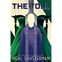 The Toll (Arc of a Scythe Book 3)