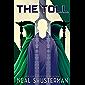 The Toll (Arc of a Scythe Book 3)
