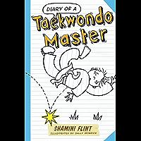 Diary of a Taekwondo Master (Diary of a... Book 4)
