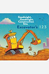 Excavator's 123: Goodnight, Goodnight, Construction Site (Counting Books for Kids, Learning to Count Books, Goodnight Book) Board book