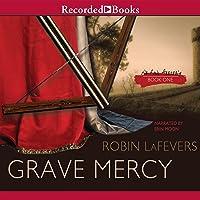Grave Mercy: His Fair Assassin, Book 1