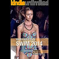 Mara Hoffman Swim 2014 Lookbook Volume 08 book cover