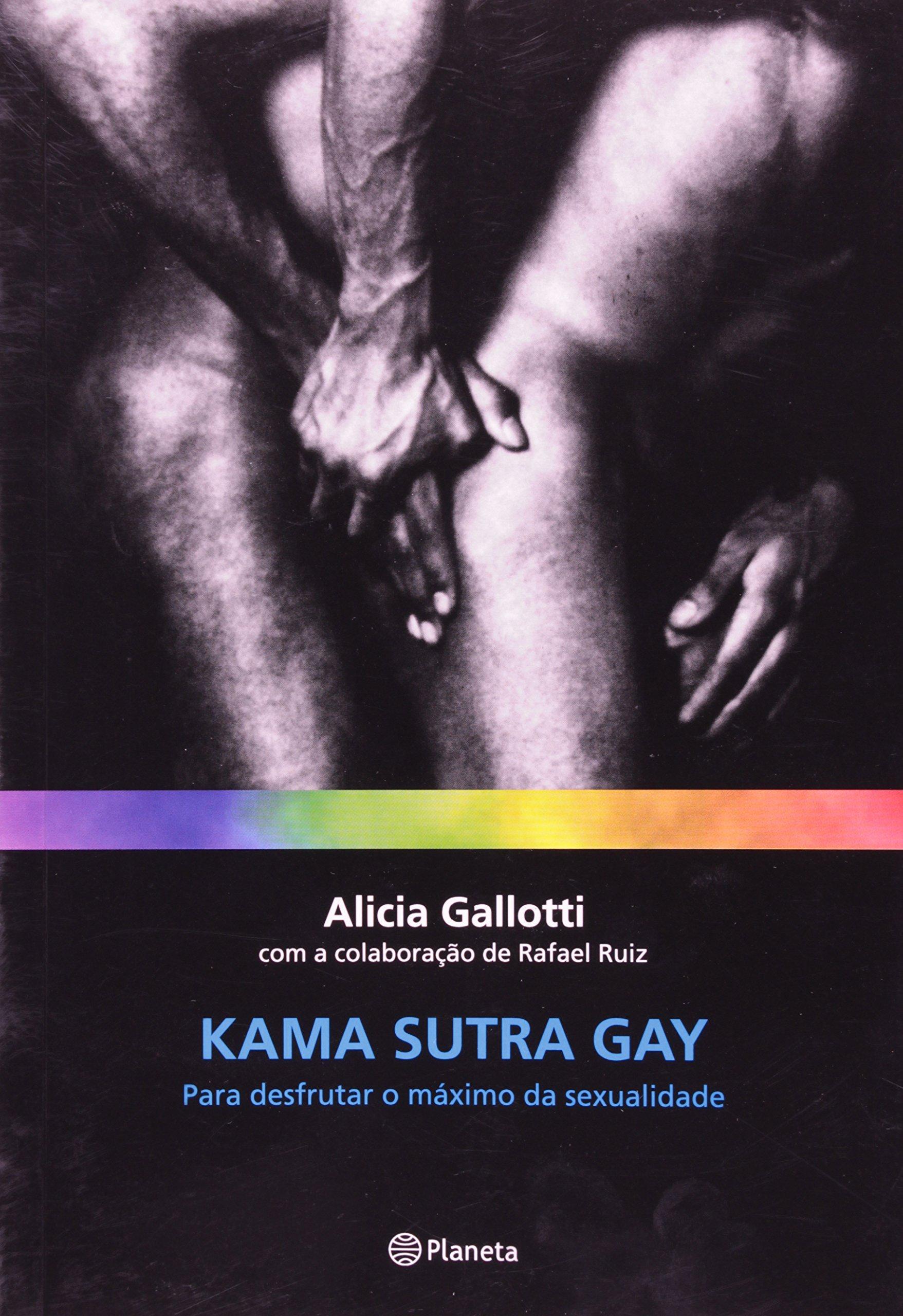 Kama Sutra Gay: para Desfrutar o Máximo da Sexualidade: Alicia Galloti:  9788576650683: Amazon.com: Books