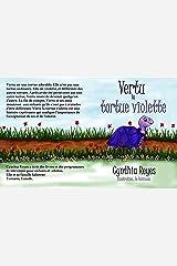 Vertu la tortue violette (Myrtle the Purple Turtle t. 3) (French Edition) Kindle Edition