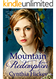 Mountain Redemption, A Christian Historical Romance, (Woman of Courage Book 4)
