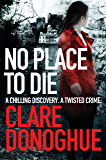 No Place to Die (Detective Jane Bennett and Mike Lockyer series Book 2) (English Edition)