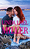 Only Forever (Harlequin Bestsellers)