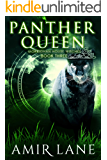 Panther Queen: Morrighan House Witches Book Three
