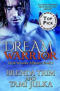 Dream Warrior: (Dark Warrior Alliance Book 1)