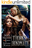 Thorn's Bondmate: A SciFi Alien Romance (Zarronian Warriors Book 2)