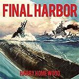 Final Harbor: Silent War Series, Book 1