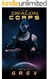 The Dragon Corps