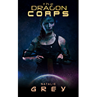 The Dragon Corps (English Edition)