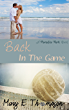 Back In The Game (Paradise Park Book 2)
